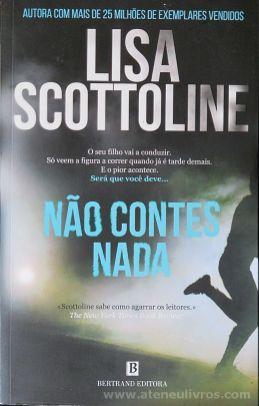 Lisa Scottoline - Não Contes Nada - Bertrand Editora - Lisboa - 2015 «€10.00»