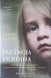 Cathy Glass - A Menina do Papá - Editorial Presença - Queluz de Baixo - 2008 «€5.00»