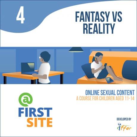 Part 4: Fantasy vs reality