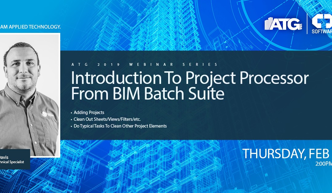 Introduction to Project Processor from BIM Batch Suite