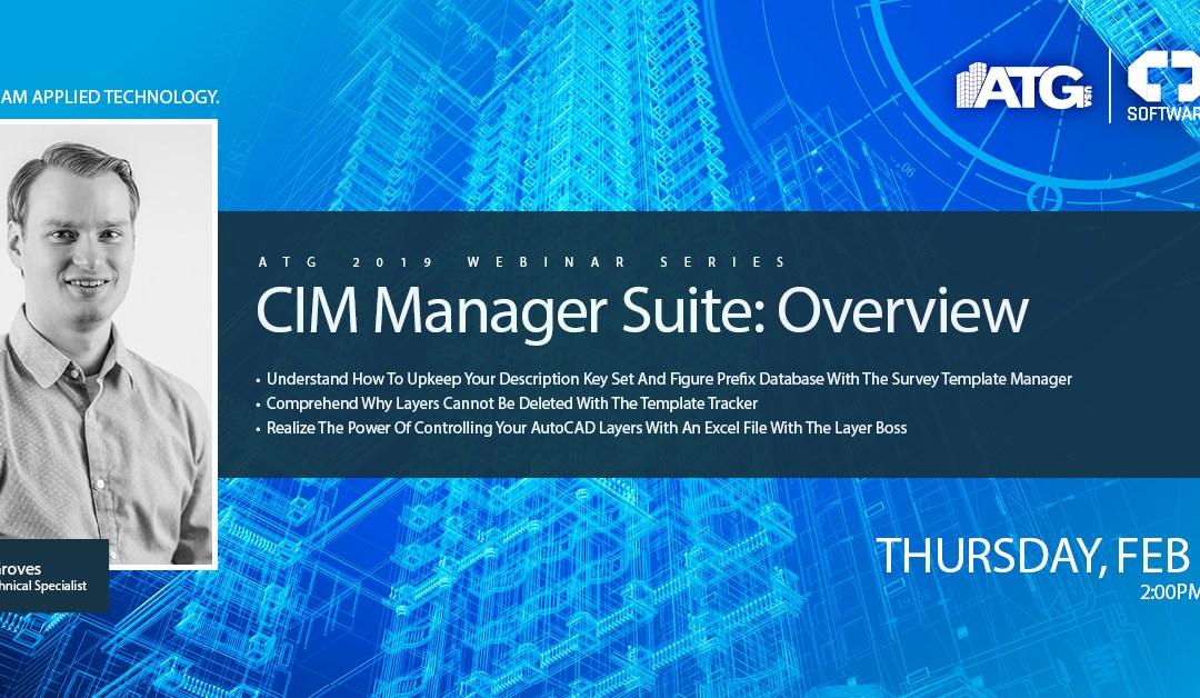 CIM Manager Suite: Overview Webinar
