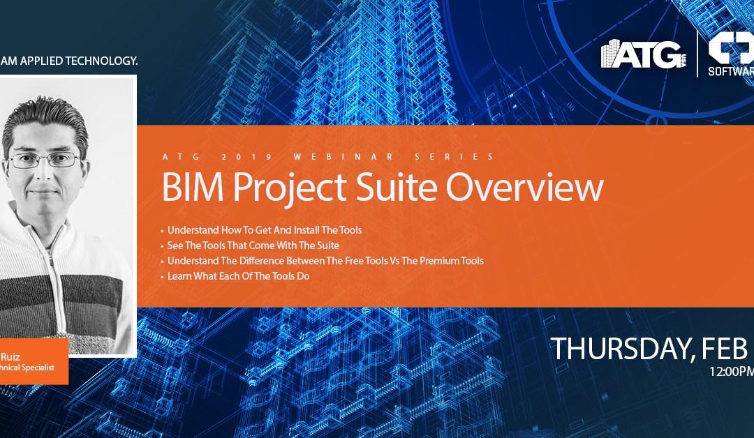 BIM Project Suite: Overview Webinar