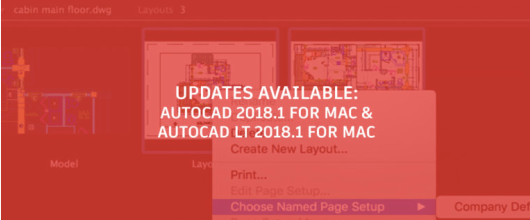 Autodesk 2018: AutoCAD 2018 for Mac and AutoCAD LT 2018 for Mac Updates Available