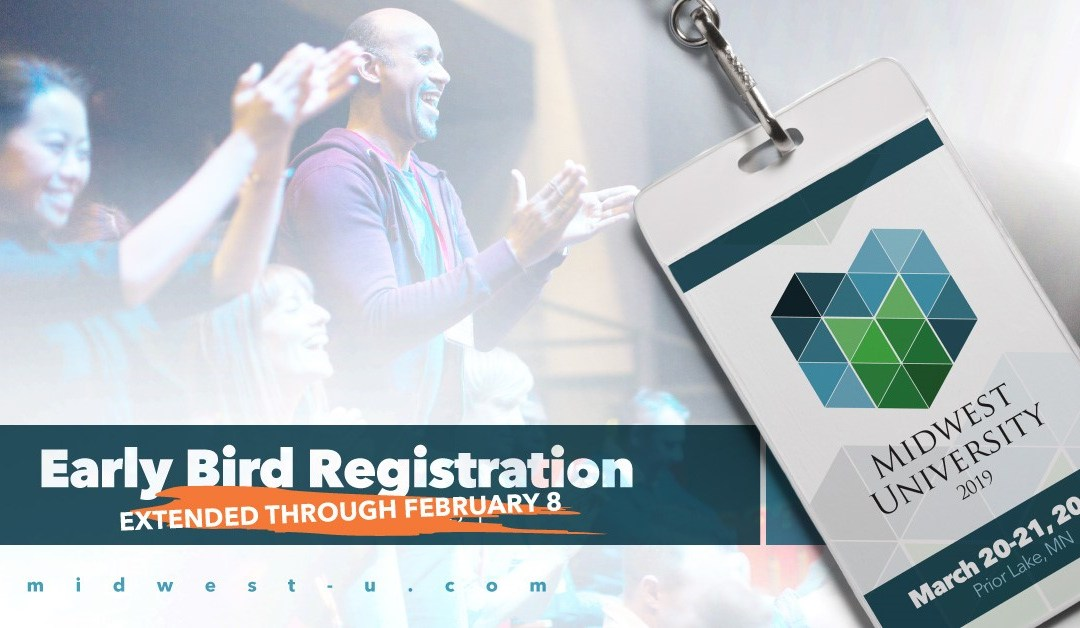 Early Bird Registration Extended for Midwest University 2019