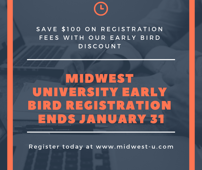 Don't Miss Out On Midwest University Early Bird Registration