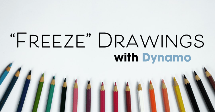 """Freeze"" Drawings with Dynamo"