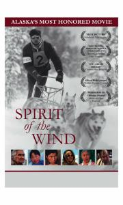 Spirit of the Wind – Movie about George Attla Re-released