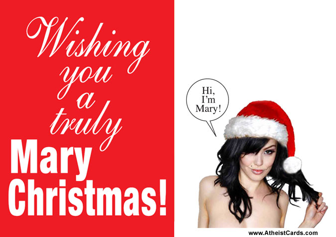 Wishing You A Truly Mary Christmas Atheist Cards
