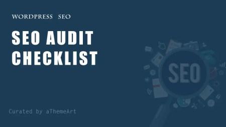 Complete Your Wordpress Site SEO Audit Checklist
