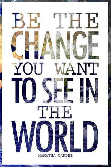 Image result for be the change quote