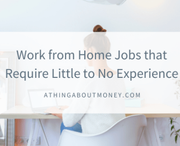6 Work from Home Jobs that Require Little to No Experience
