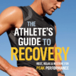 "Book Review – ""The Athlete's Guide To Recovery"" by Sage Rountree"