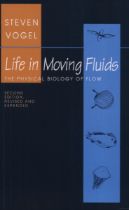 Life in Moving Fluids by Steven Vogel