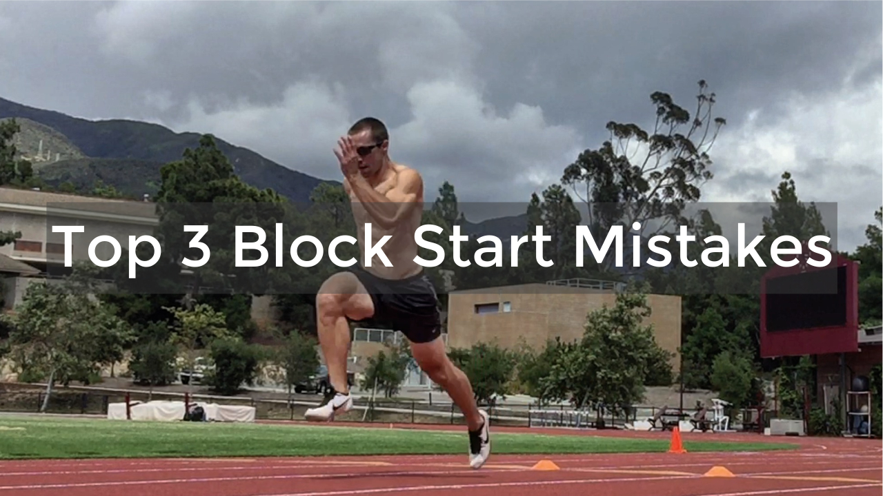 top 3 block start mistakes image