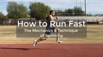 How To Run Fast: The Mechanics & Technique of Sprinting