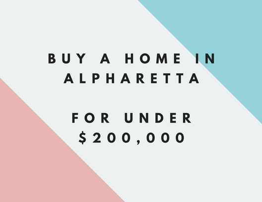 Can You Buy A Home In Alpharetta For Under $200,000 ?