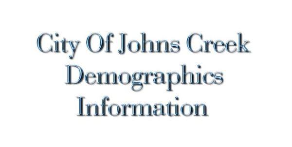 Demographics For Johns Creek Georgia