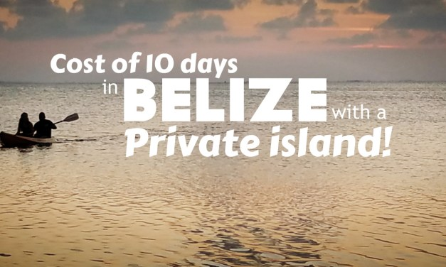 Cost of 10 Days in Belize including a Private Island!