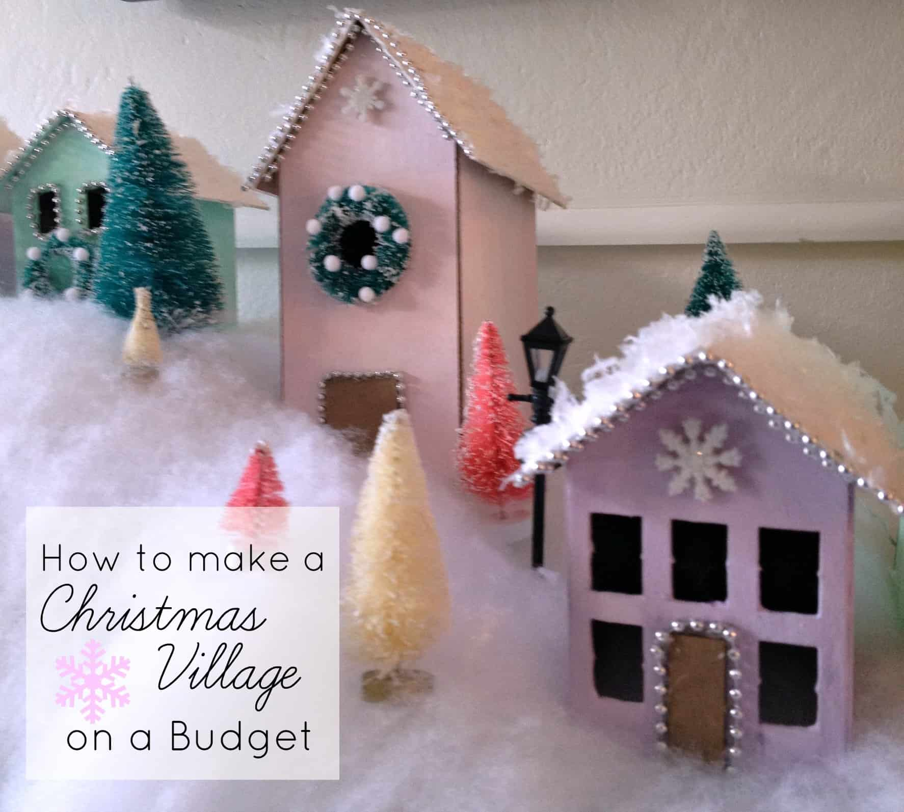 how to make a christmas village on a budget athomewithashley