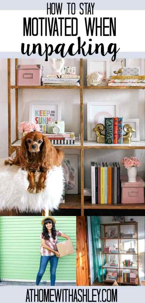 how to stay motivated when unpacking after a move. Tips for quickly opening boxes and organizing your house. Motivation hacks so you can get moved in fast! Click through for all ideas!