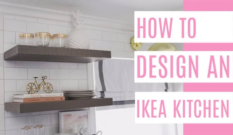 How to Design an Ikea Kitchen - at home with Ashley
