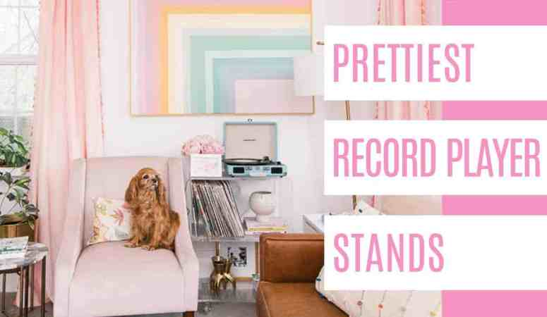 Prettiest Record Player Stand Roundup