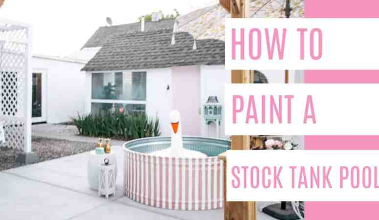 How To Paint a Stock Tank Pool