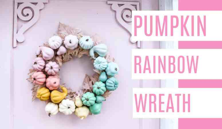 DIY Pumpkin Rainbow Wreath