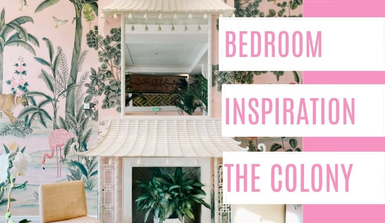 Bedroom Inspiration: The Colony