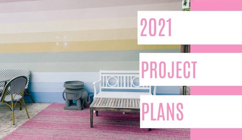 2021 Project Plans