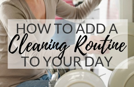 How to Create a Cleaning Routine