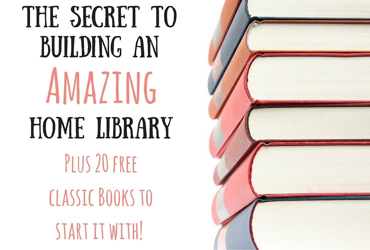 The Secret to Building An Amazing Home Library, Plus 20 Free Books!