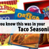 You are not going to believe what it in your Taco Seasoning!