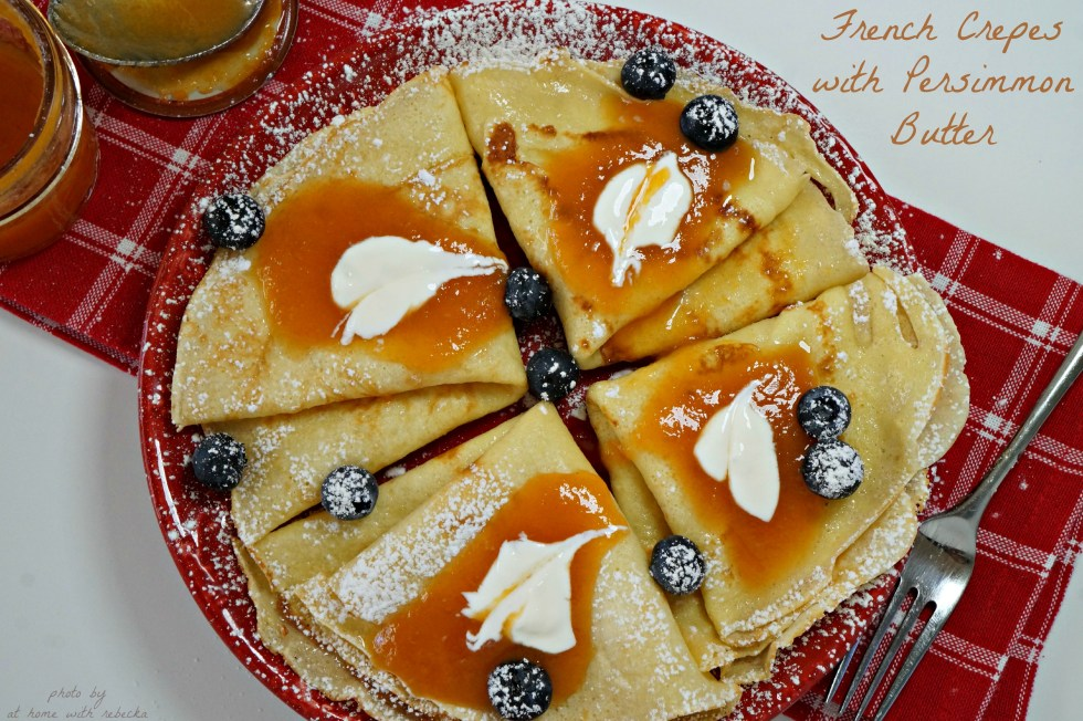 Frenchcrepeswpersimmonbutter