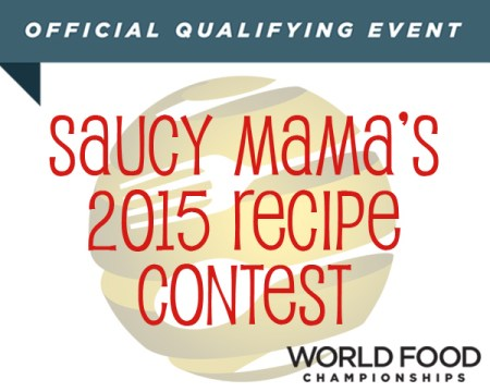 Saucy Mama's 2015 Recipe Contest-I'm ALL in!