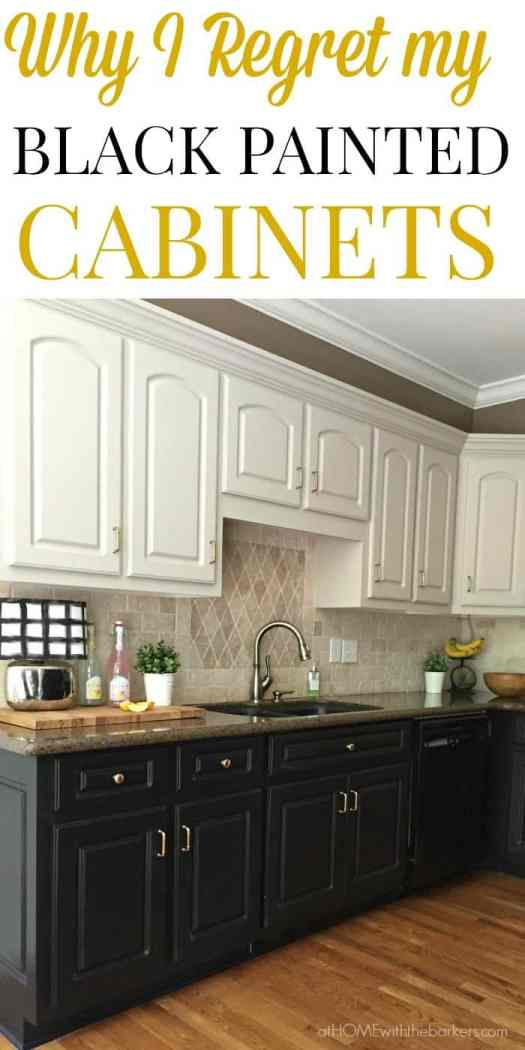 Find Out Why I Regret Painting All My Lower Kitchen Cabinets Black Click Over To