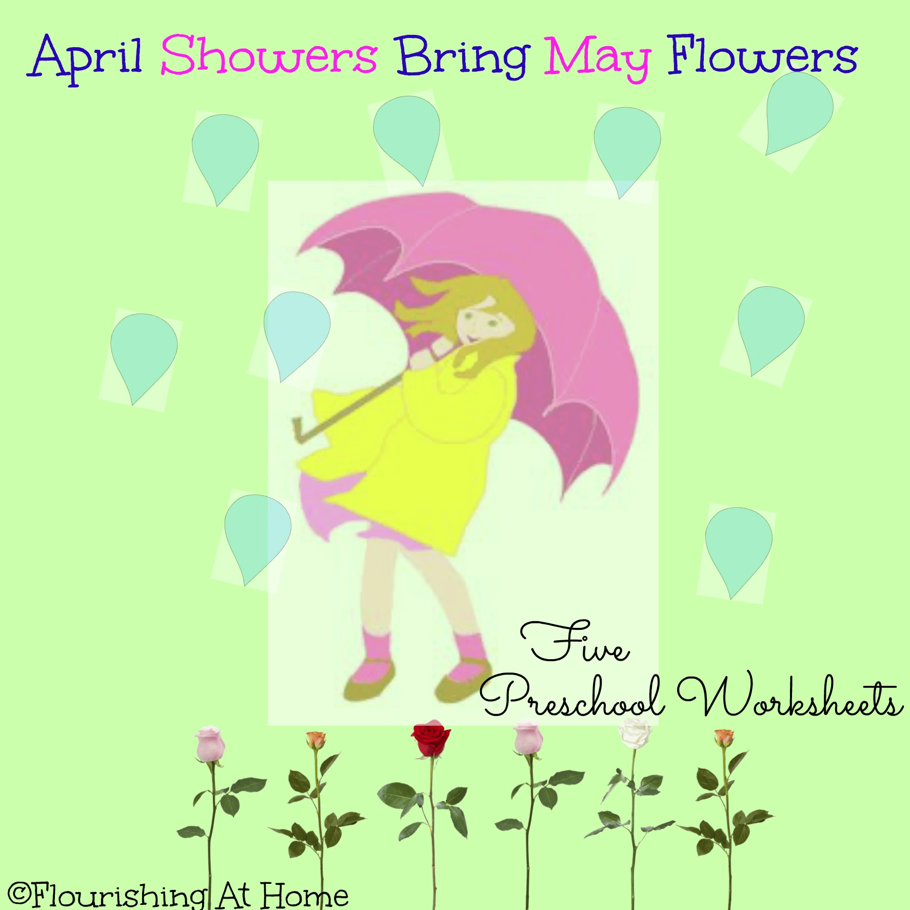 April Showers Bring May Flowers Preschool Worksheets At