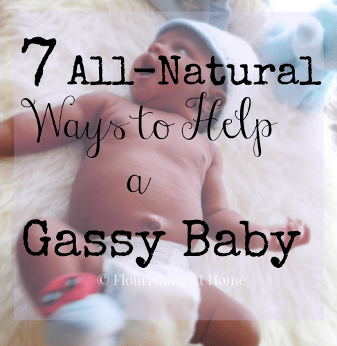 7 Tips for Relieving a Gassy Baby