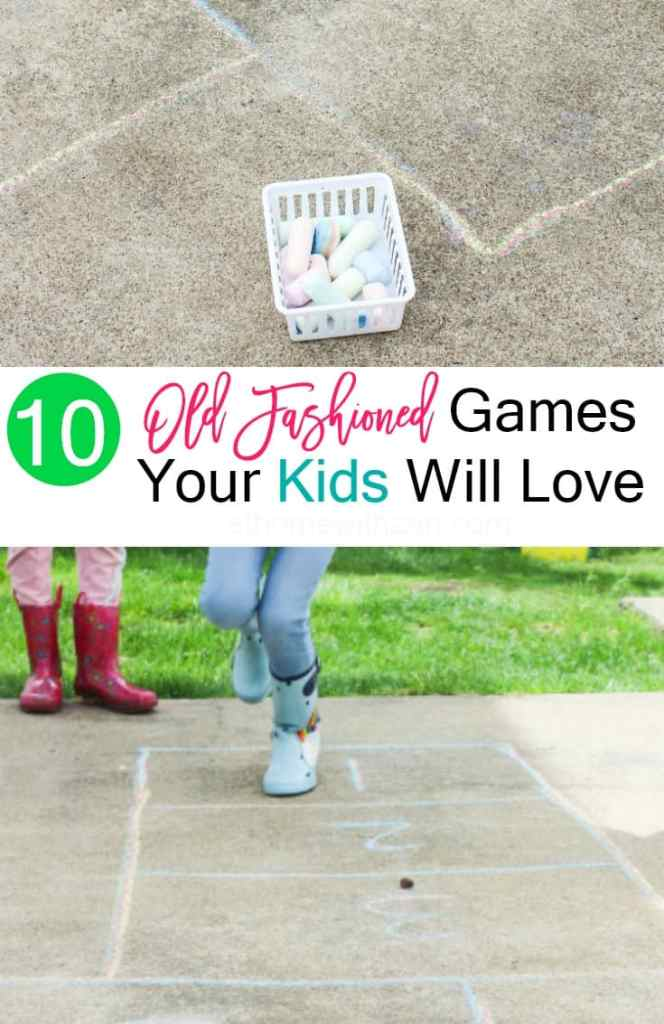 10 Old Fashioned Games for Kids