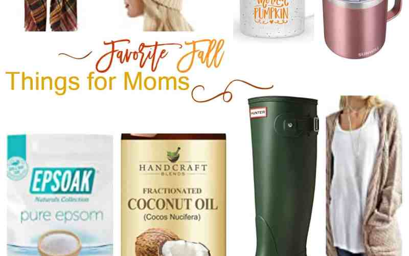 Favorite Fall Things for Moms