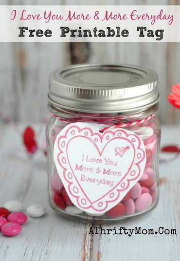 Printable Valentines I Love You More And More Everyday