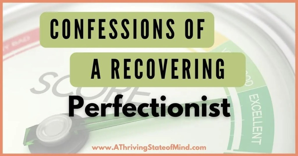 confessions-of-a-recovering-perfectionist