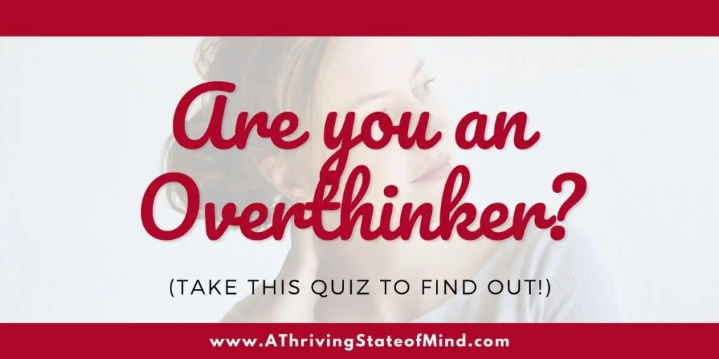 find-out-if-you-are-an-overthinker