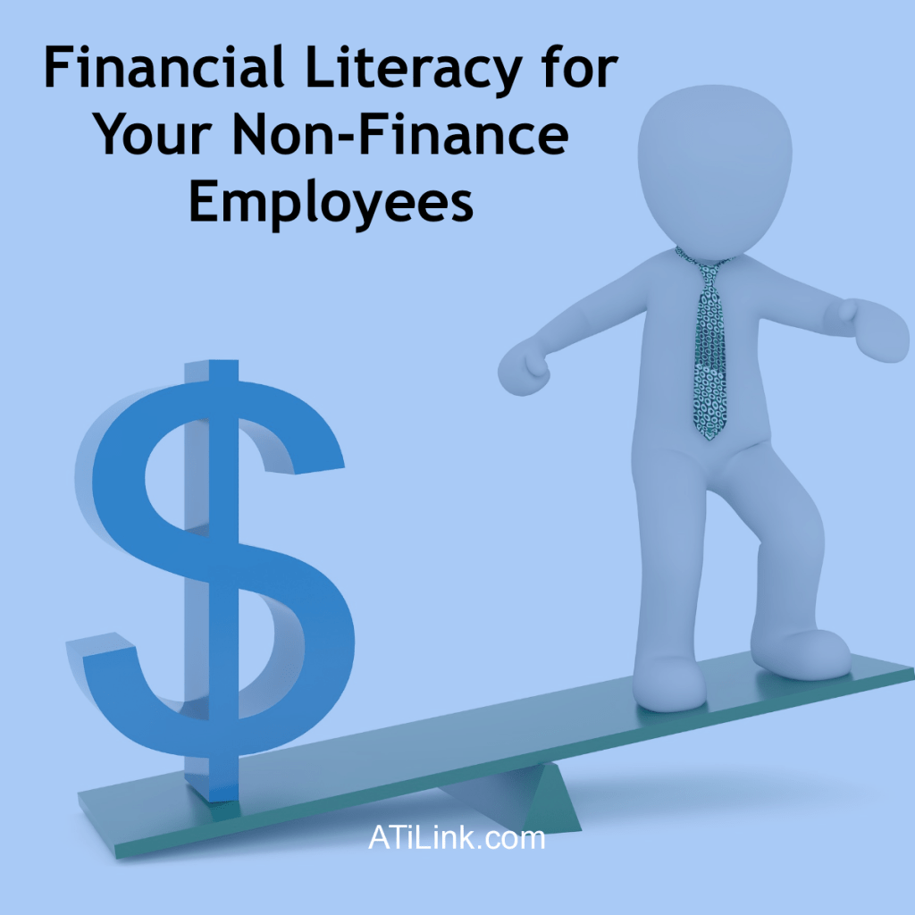 Financial Literacy for Your Non-Finance Employees