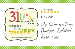 My Fav orite Budget-Related Resources | A Time for Everything