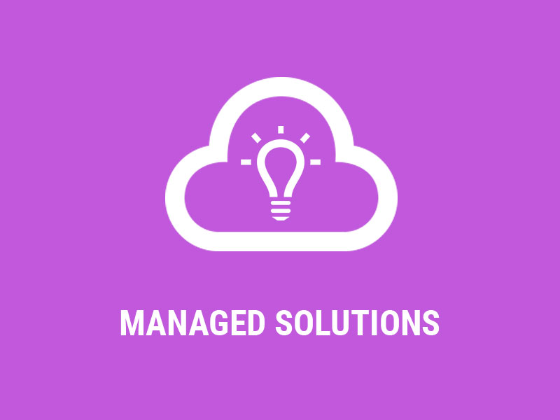 Managed Solutions