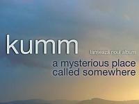 """Trupa Kumm lansează albumul """"A Mysterious Place Called Somewhere"""" vineri, pe 14 februarie, la clubul Daos din Timisoara"""