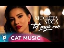 Nicoleta Nuca – Tot mai rar (Official Video)