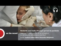 PODCAST Gândurile unui medic ATI după opt luni de pandemie