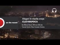 PODCAST Alegeri în marile orașe: Cluj-Napoca